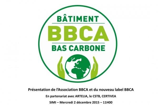 Présentation du Label BBCA lors du SIMI